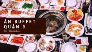 Ăn Buffet Quận 9