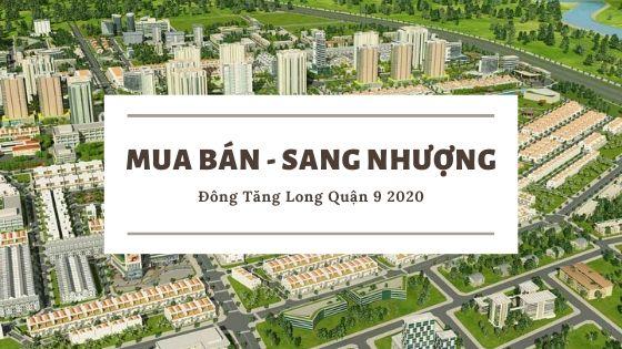 Mua bán đất, biệt thự, nhà phố dự án đông tăng long quận 9